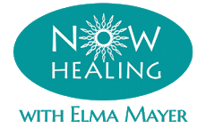 Now Healing with Elma Mayer